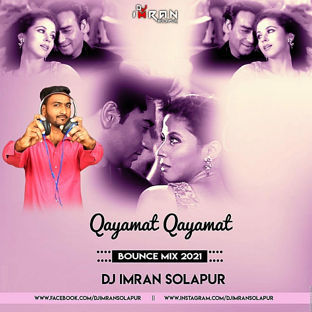 Qayamat Qayamat (2000) Bounce Mix 2021 - DJ Imran Solapur.mp3