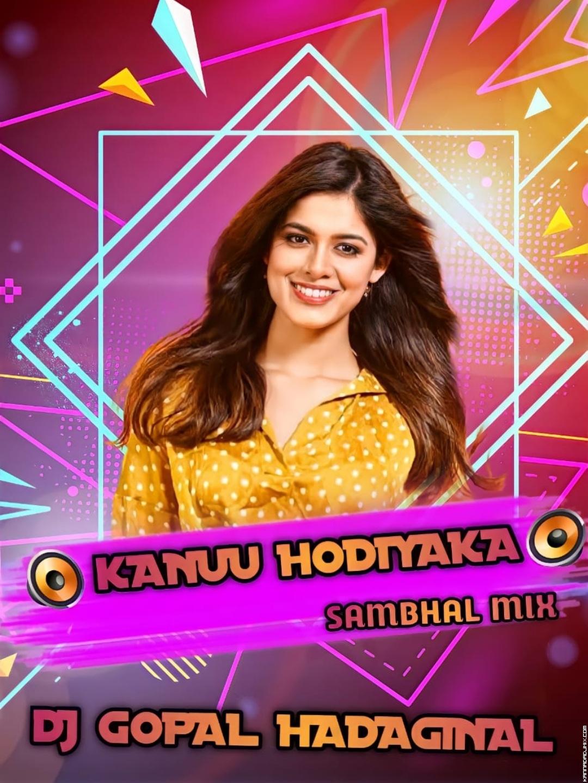 Kannu hodiyak Sambhal Mix DJ Gopal Hadaginal.mp3