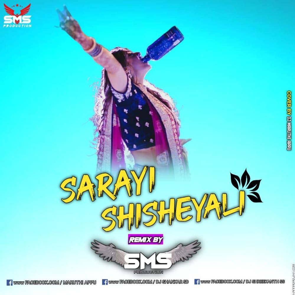 Sarayi Shisheyali New Edm Track Dj SS Dj Appu Dj SD.mp3