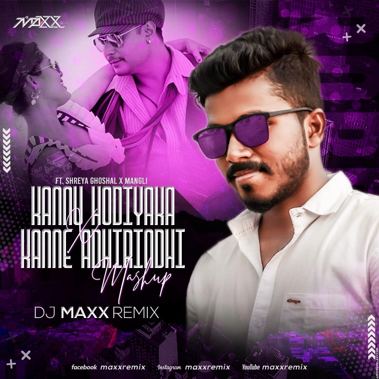 KANNU HODIYAKA X KANNE ADHIRINDHI [Mashup] DJ Maxx.mp3
