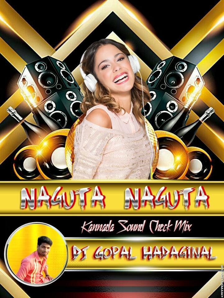 Naguta Naguta Sound Check Mix Dj GH.mp3
