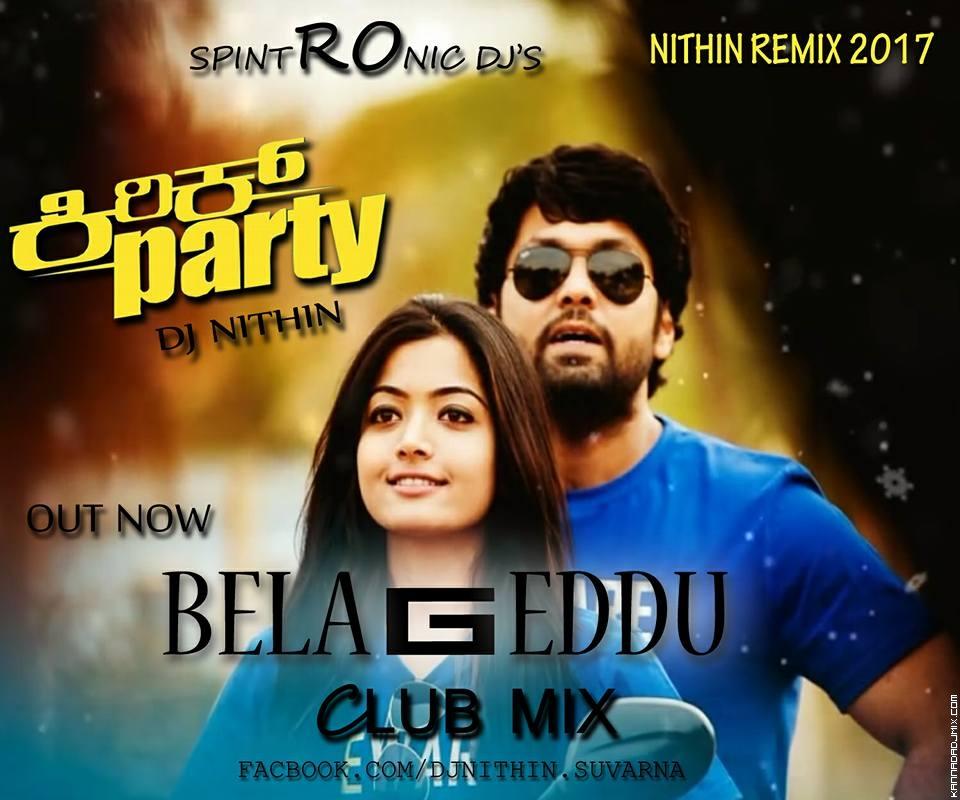 BELAGEDDU KIRIK+PARTY CLUB REMIX DJ+NITHIN+BAJAL MLORE.mp3
