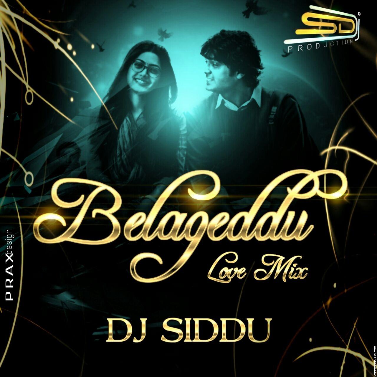 Belageddu Kirik Party [Love Dance Mix] Dj Siddu Dharwad.mp3