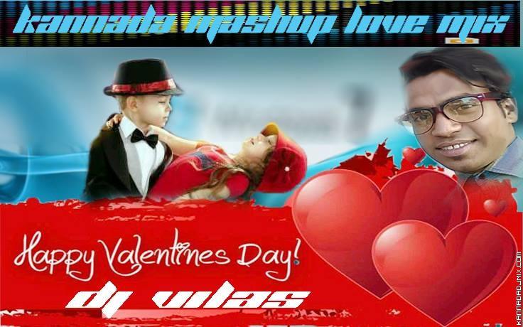 Kannada Mashup Love mix (Dj Vilas) .mp3