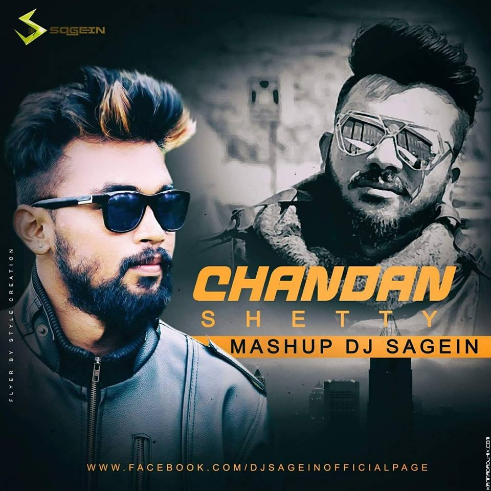 CHANDAN SHETTY [MASHUP] DJ SAGEIN.mp3