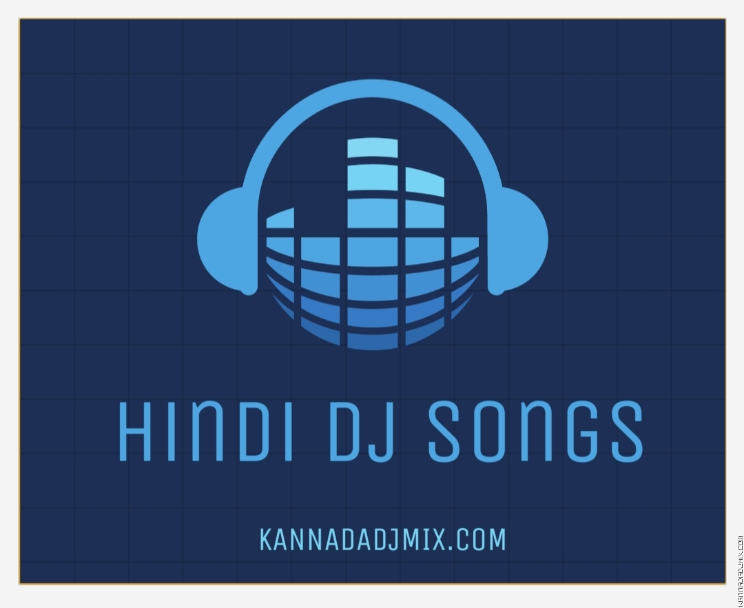 Hindi Dj Songs
