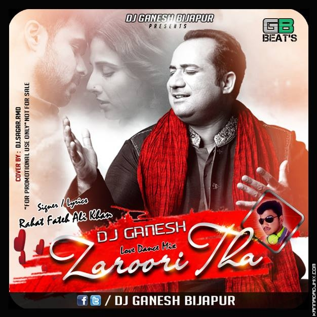 ZAROORI THA _BACK - 2 LOVE_MIX  DJ GANESH [BIJAPUR] AND DJ SAGR RMD.mp3
