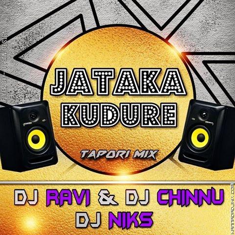 JATAKA KUDURE TAPORI MIX DJ RAVI DJ CHINNU & DJ NIKS (hearthis.at).mp3