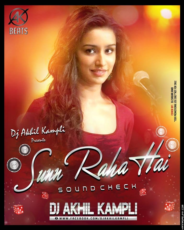 SUN RAHA HAI { SOUND CHECK & DAILOG MIX } DJ AKHIL KMP.mp3