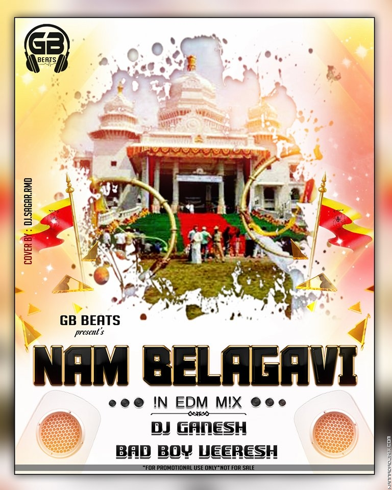 NAMMA BELAGAVI [IN EDM BOOM] MIX BAD BOY VEERESH DJ GANESH [BIJAPUR].mp3
