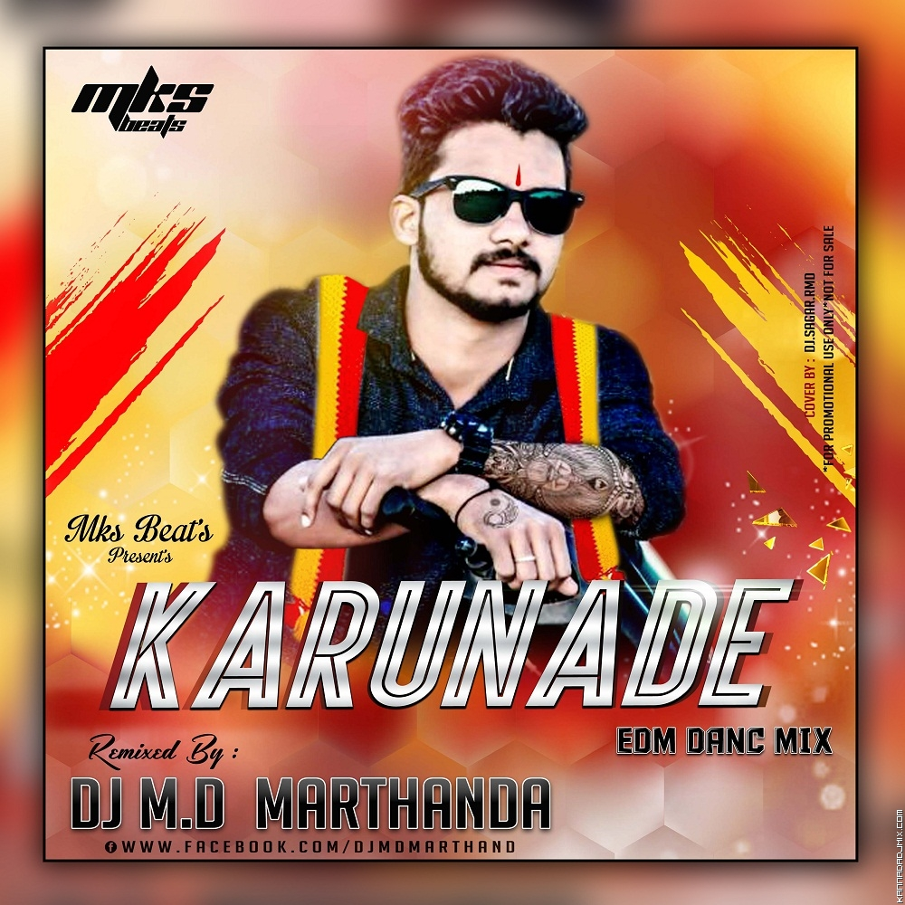 KARUNADE EDM DANCE RE-MIX DJ MD BELAGAVI ft. MKs BEATs.mp3