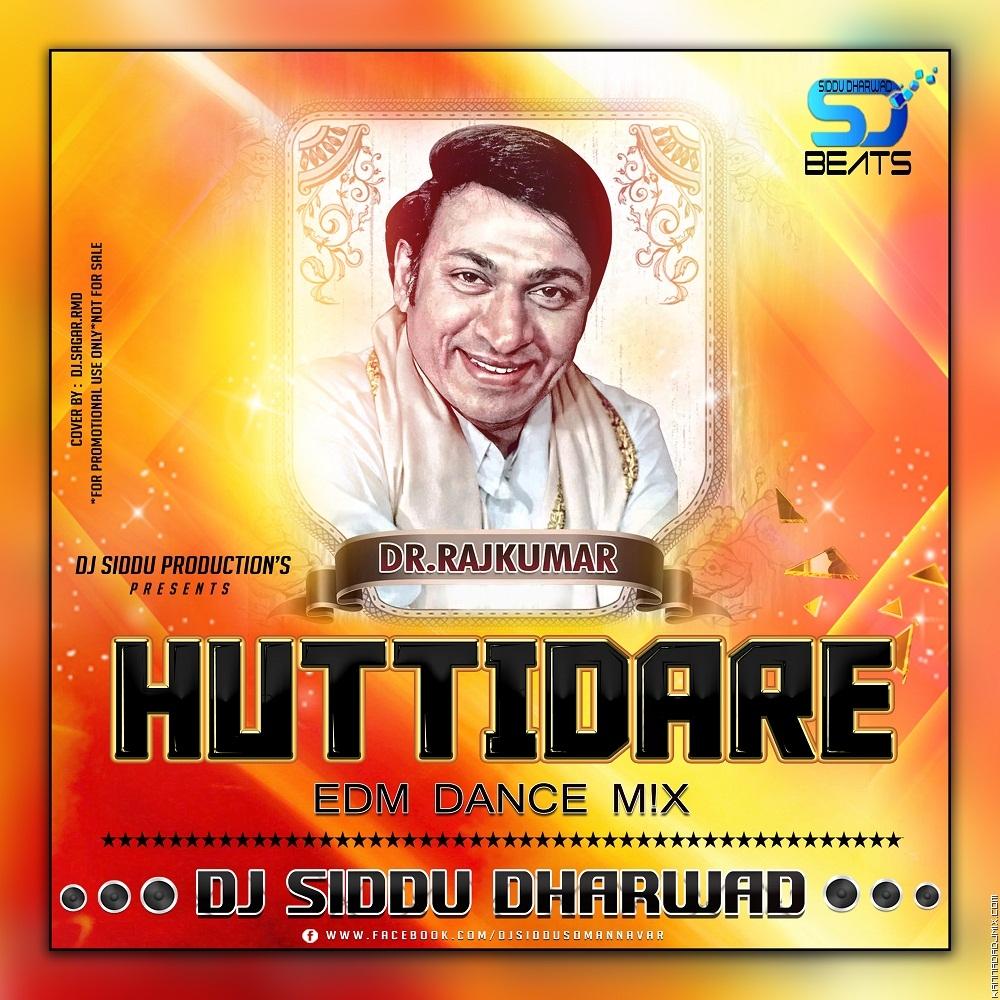 Huttidare Kannada EDM Mix Dj Siddu Dharwad.mp3