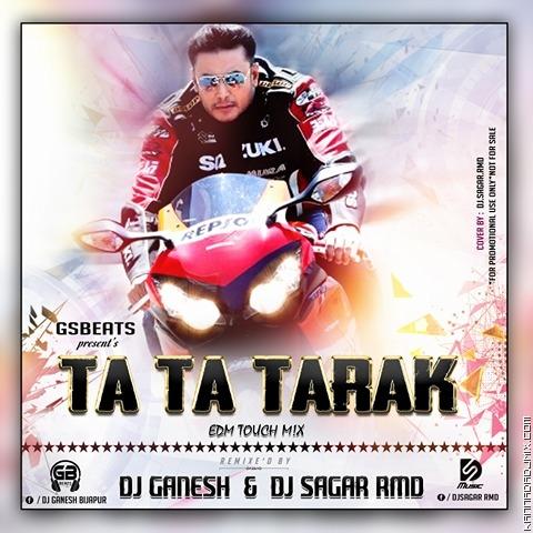 TA_TA_TARAK__EDM_TUCH _MIX DJ SAGAR RMD AND DJ GANESH [BIJAPUR].mp3