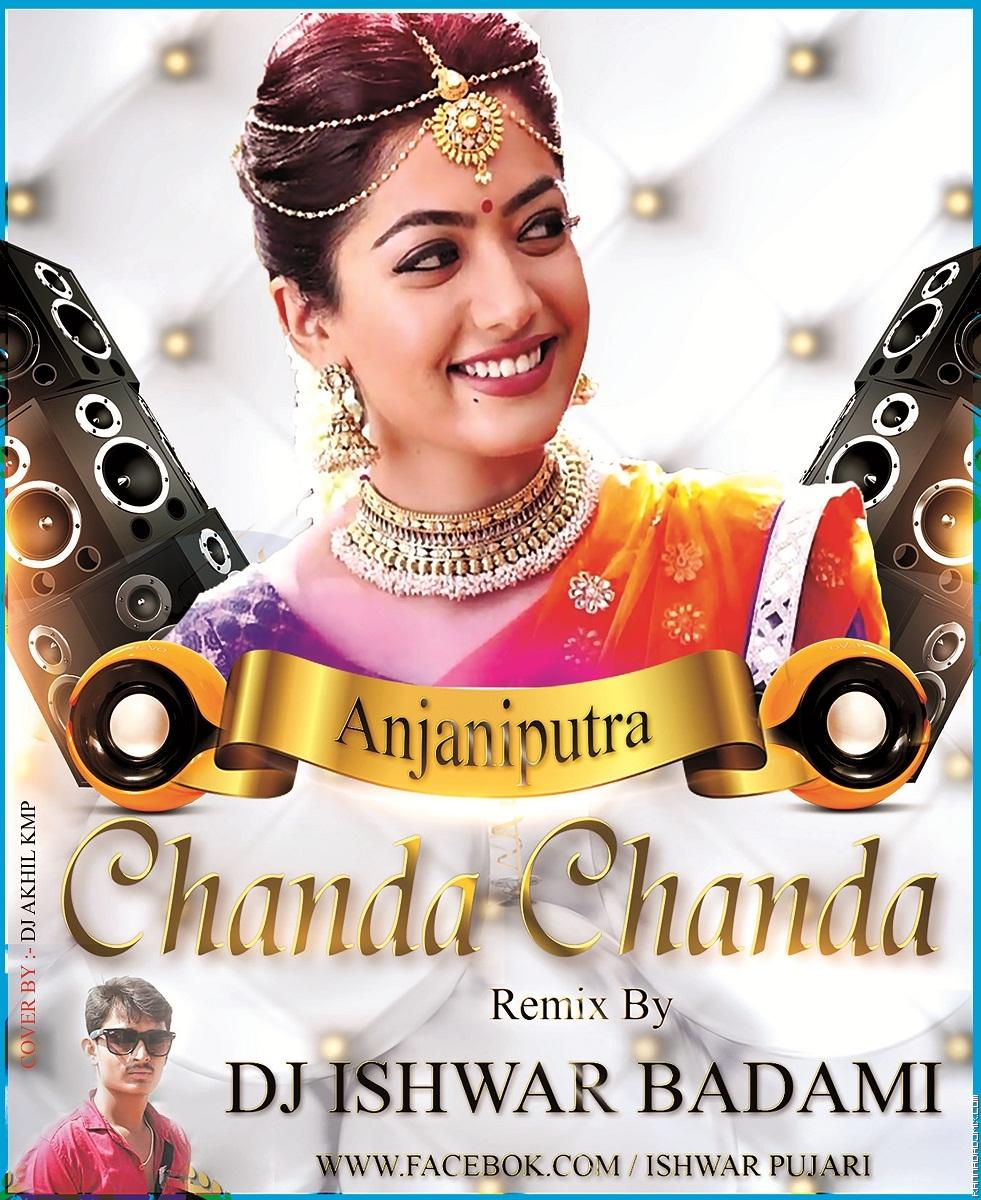 Chanda Chanda Anjani Putra[DANCE MIX] Dj Ishwar Badami.mp3