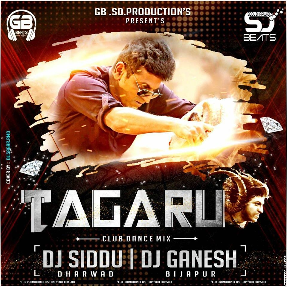 TAGARU BANTU TAGARU REMIX  DJ SIDDU DHARWAD AND DJ GANESH [BIJAPUR].mp3