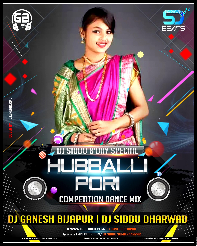 HUBBALLI PORI HORN COMPETITION DANCE REMIX DJ GANESH [BIJAPUR] AND DJ SIDDU DHARWAD.mp3