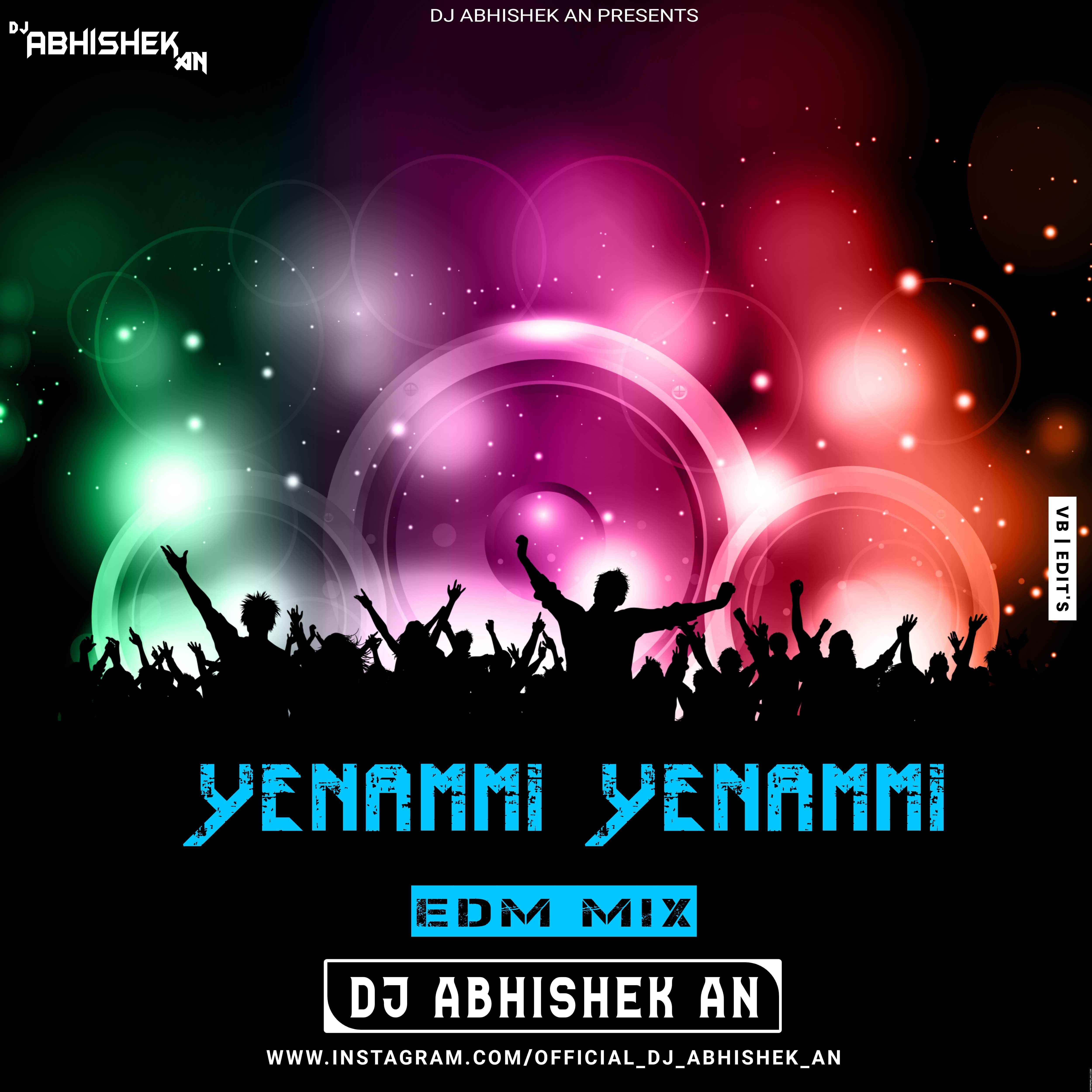 YENAMMI YENAMMI (IN EDM) DJ ABHISHEK AN.mp3