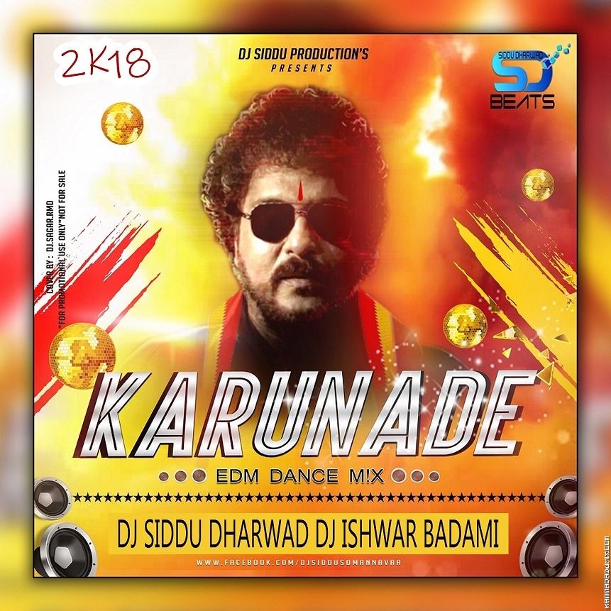 Karunade EDM Mix Dj Siddu Dharwad & Dj Ishwar Badami.mp3